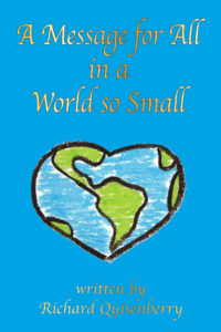 A Message for all in a World so Small by Richard Quisenberry